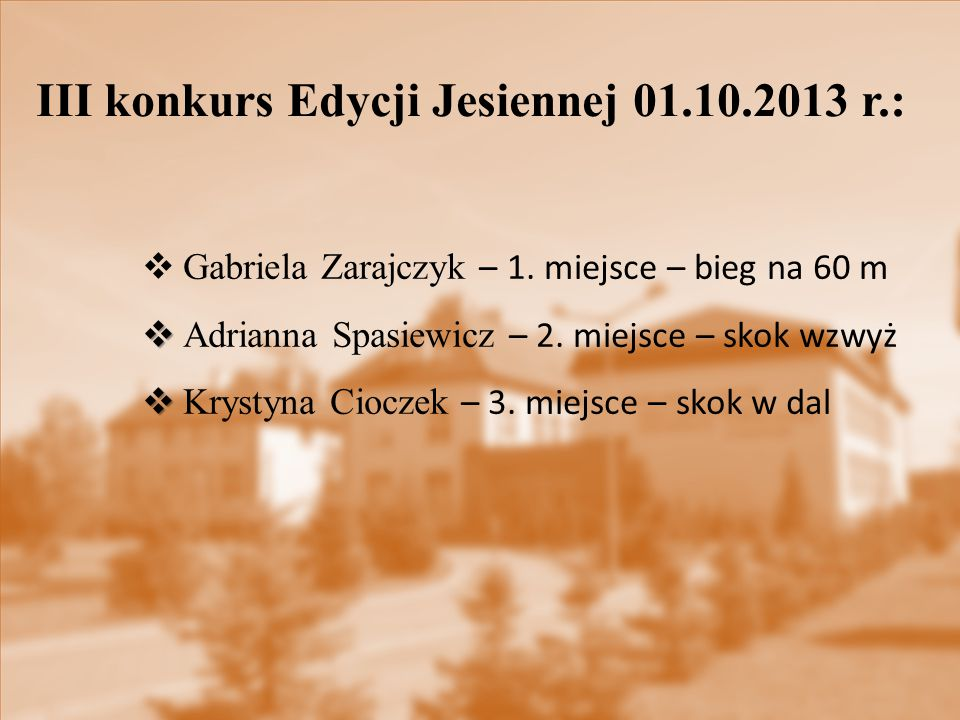 III konkurs Edycji Jesiennej 01.10.2013 r.: