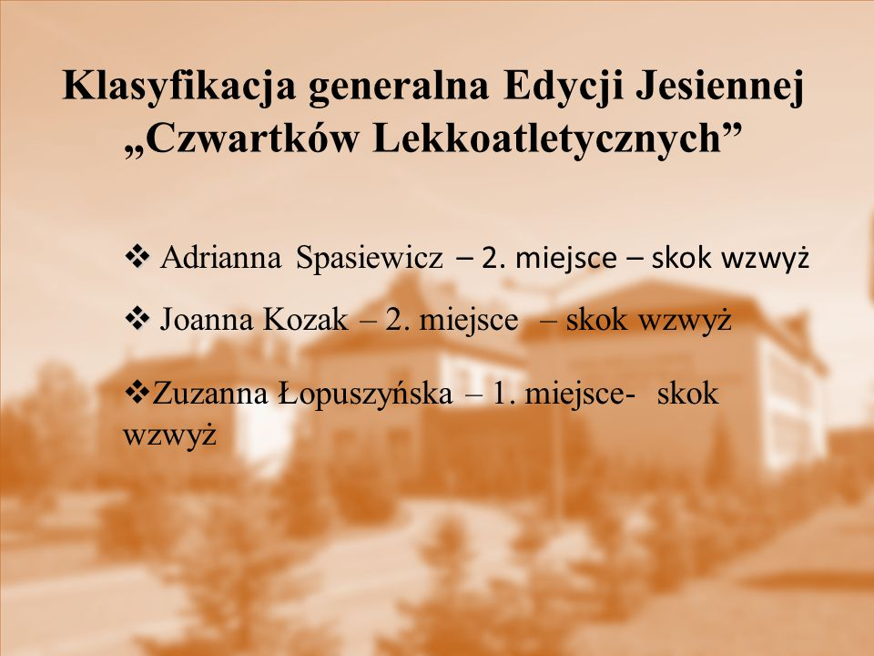 """Klasyfikacja generalna Edycji Jesiennej """"Czwartków Lekkoatletycznych"""