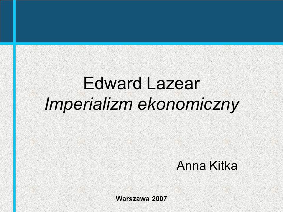 Edward Lazear Imperializm ekonomiczny