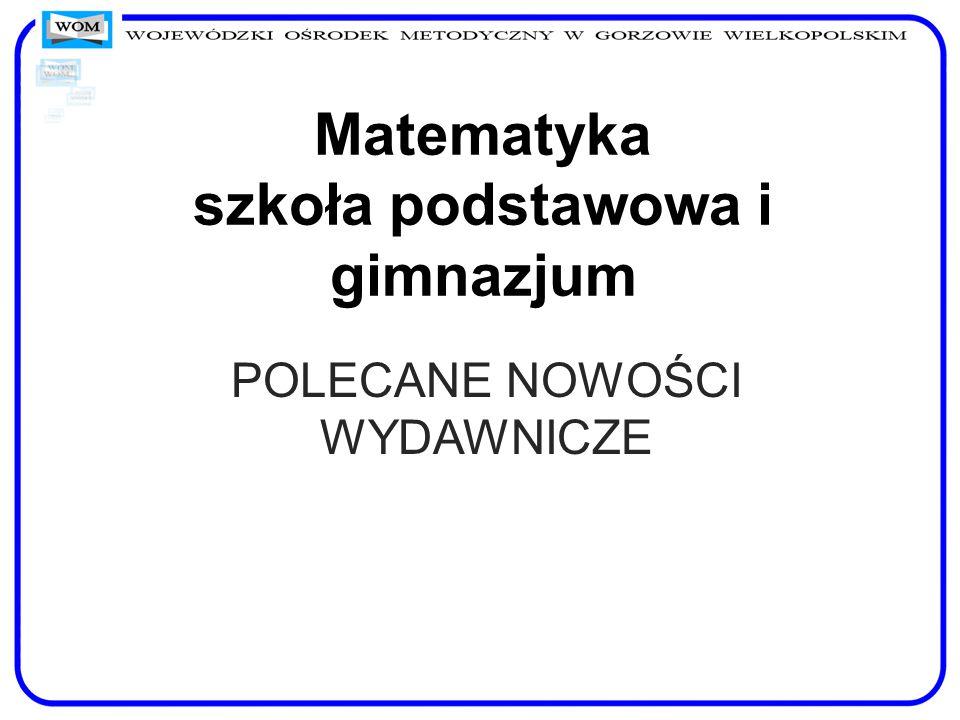 Matematyka szkoła podstawowa i gimnazjum
