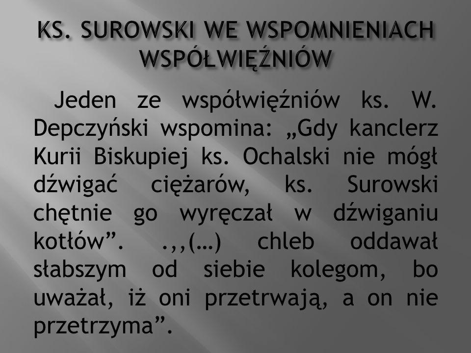 KS. SUROWSKI WE WSPOMNIENIACH WSPÓŁWIĘŹNIÓW