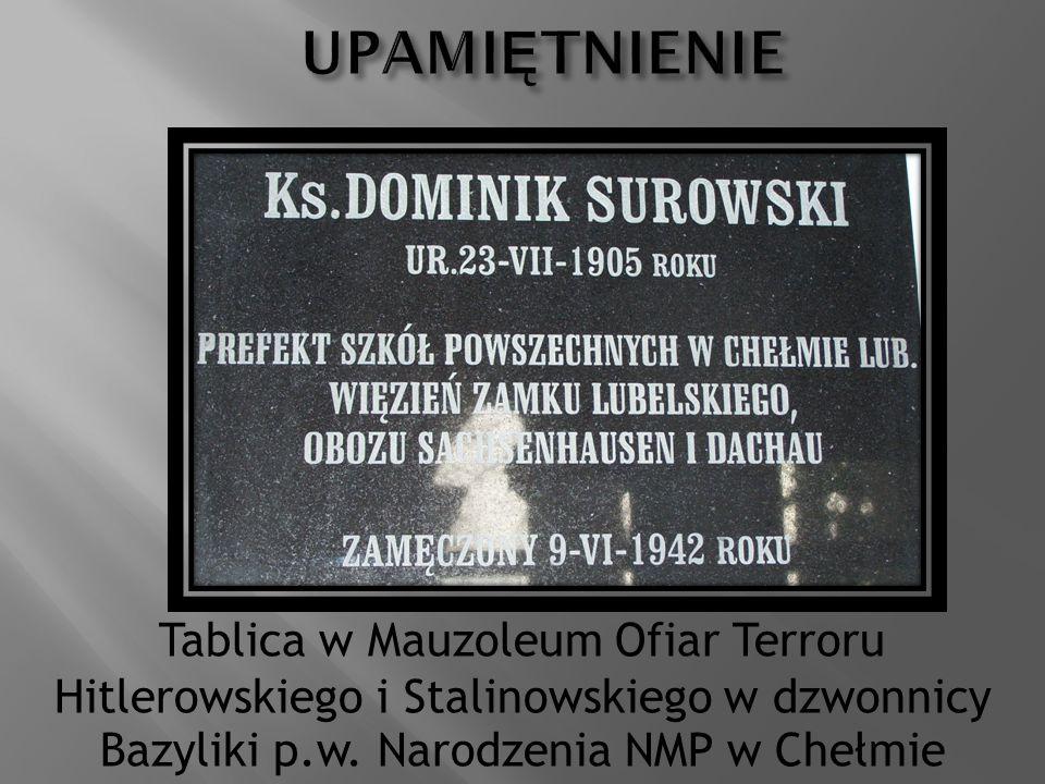 UPAMIĘTNIENIE Tablica w Mauzoleum Ofiar Terroru Hitlerowskiego i Stalinowskiego w dzwonnicy Bazyliki p.w.