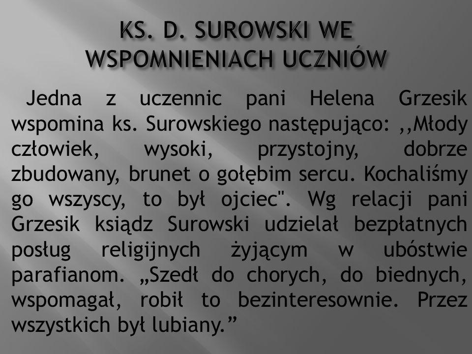 KS. D. SUROWSKI WE WSPOMNIENIACH UCZNIÓW