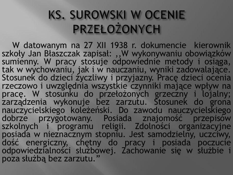 KS. SUROWSKI W OCENIE PRZEŁOŻONYCH