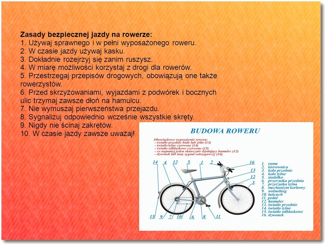 Zasady bezpiecznej jazdy na rowerze: 1