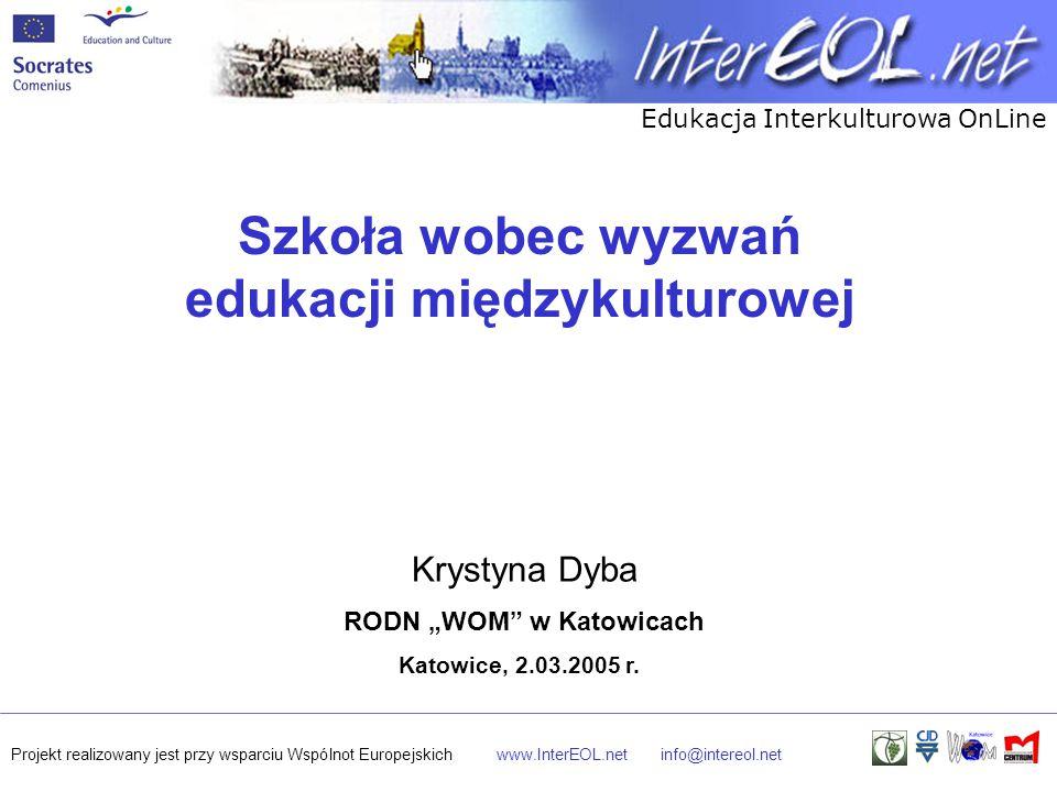 """Szkoła wobec wyzwań edukacji międzykulturowej RODN """"WOM w Katowicach"""