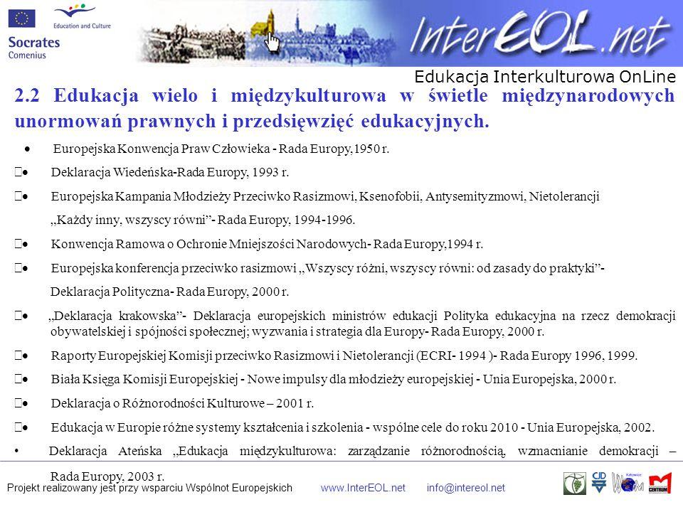 2.2 Edukacja wielo i międzykulturowa w świetle międzynarodowych unormowań prawnych i przedsięwzięć edukacyjnych.