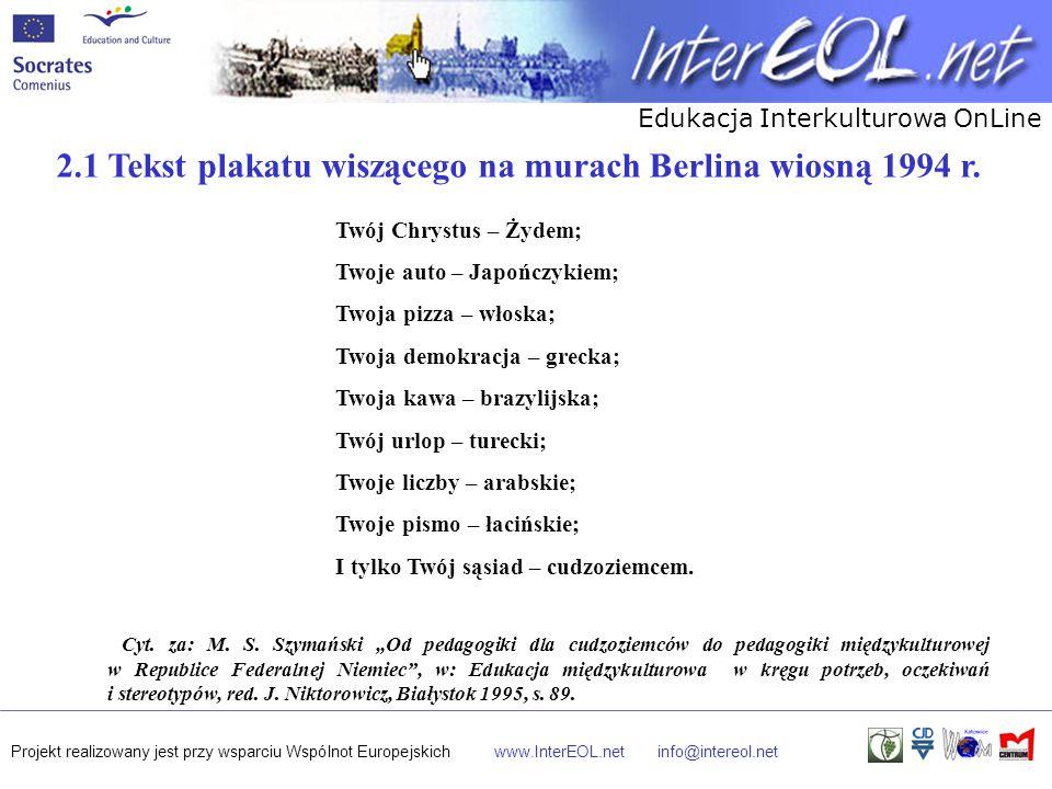 2.1 Tekst plakatu wiszącego na murach Berlina wiosną 1994 r.