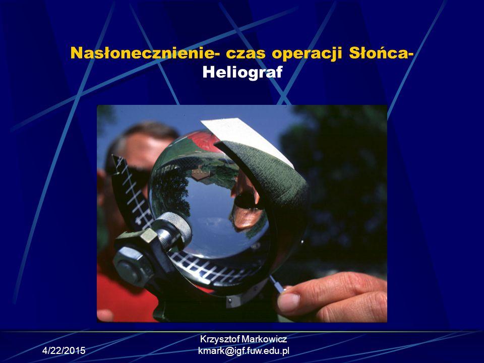 Nasłonecznienie- czas operacji Słońca- Heliograf