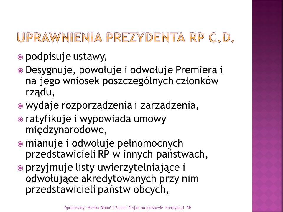 Uprawnienia Prezydenta RP c.d.