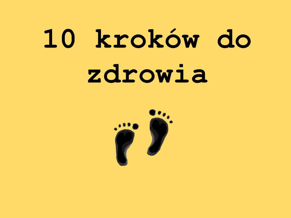 10 kroków do zdrowia