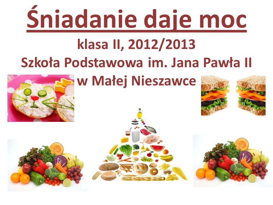 Śniadanie daje moc klasa II, 2012/2013 Szkoła Podstawowa im