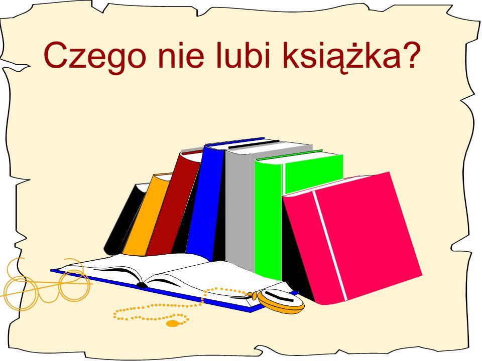 Czego nie lubi książka