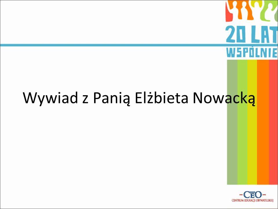 Wy Wywiad z Panią Elżbieta Nowacką