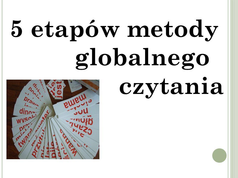 5 etapów metody globalnego czytania