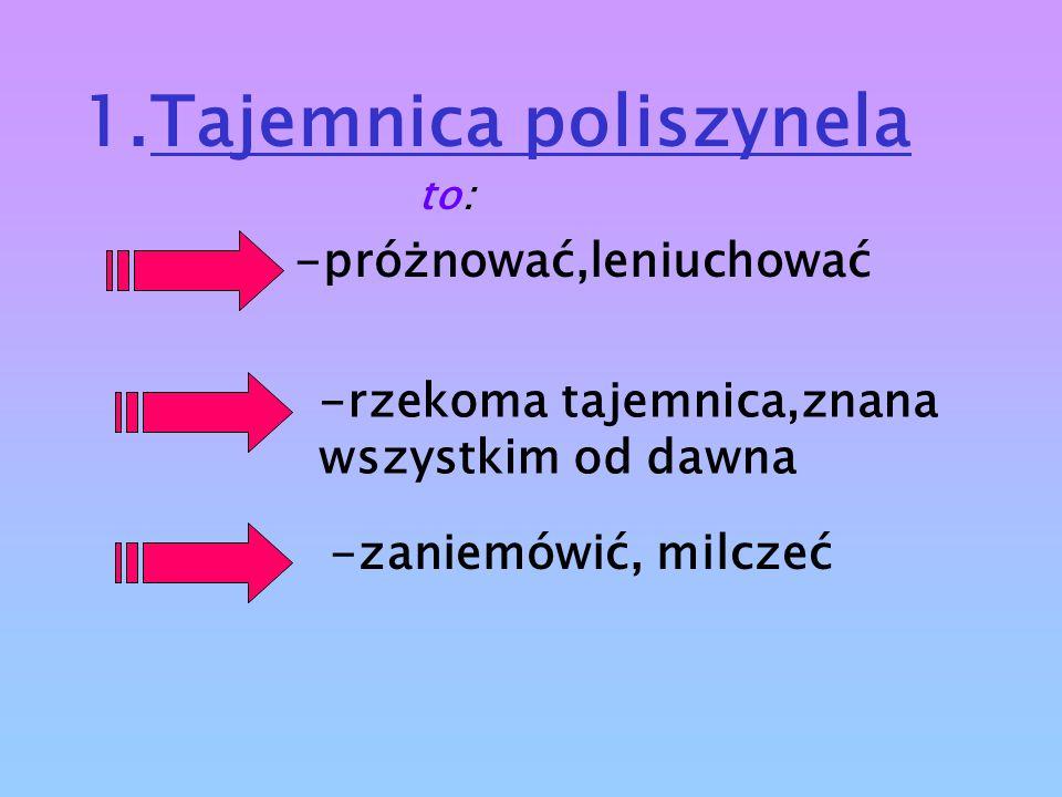 1.Tajemnica poliszynela