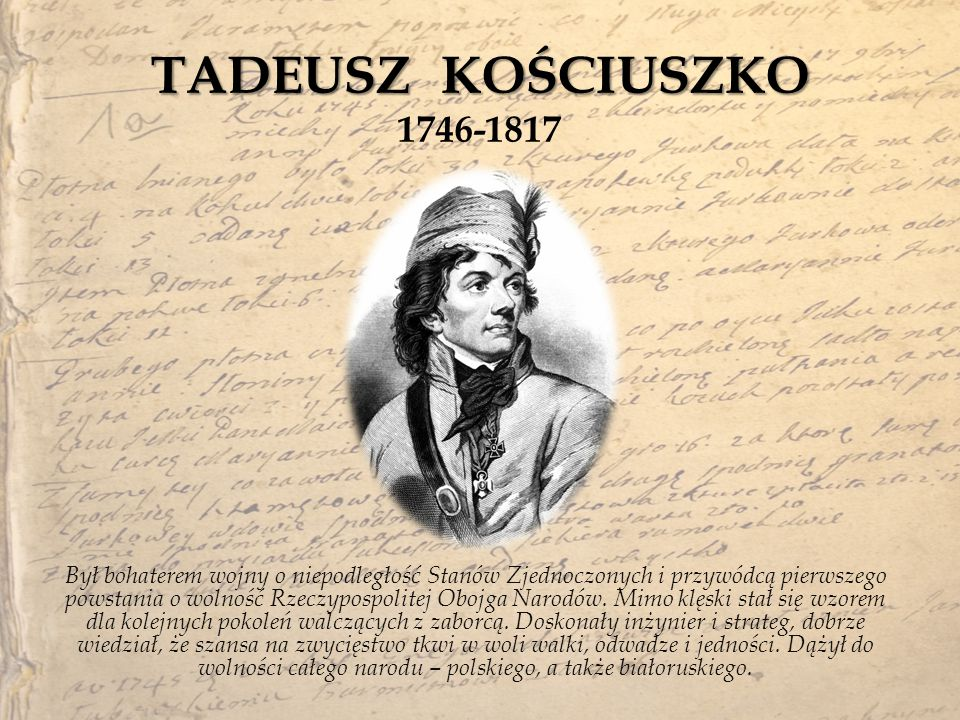 TADEUSZ KOŚCIUSZKO 1746-1817