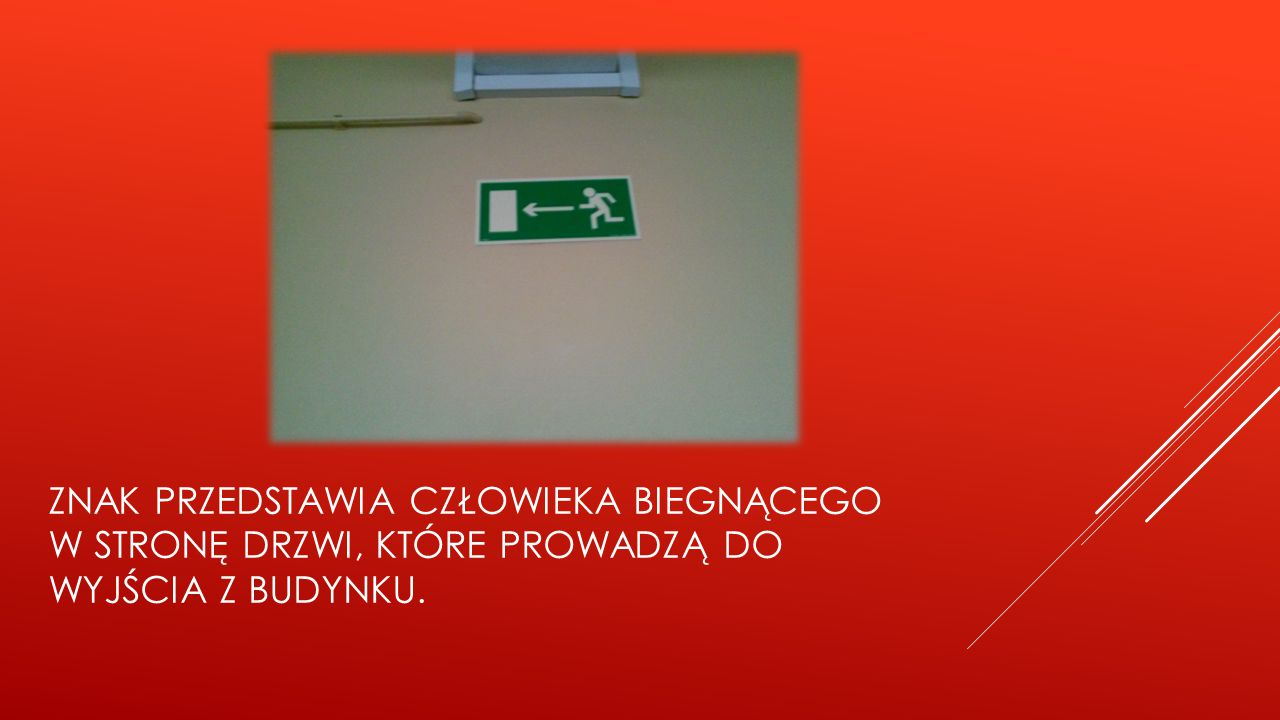 znak przedstawia człowieka biegnącego w stronę drzwi, które prowadzą do wyjścia z budynku.