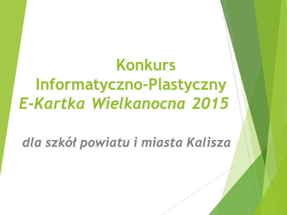 Konkurs Informatyczno-Plastyczny E-Kartka Wielkanocna 2015