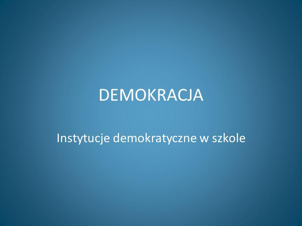 Instytucje demokratyczne w szkole