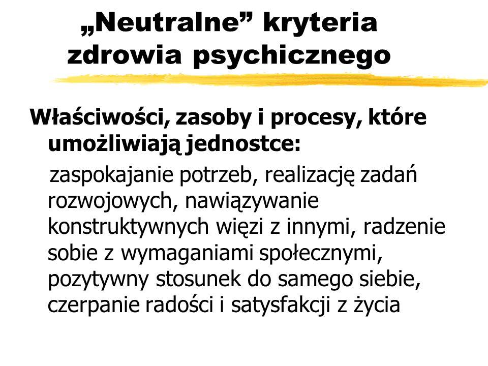 """""""Neutralne kryteria zdrowia psychicznego"""