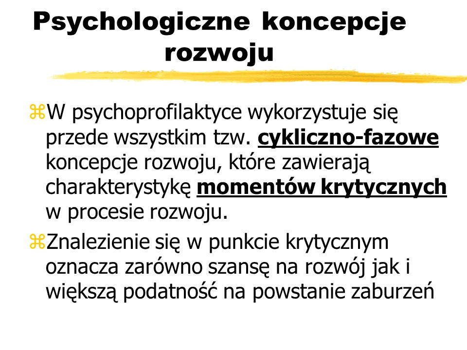 Psychologiczne koncepcje rozwoju