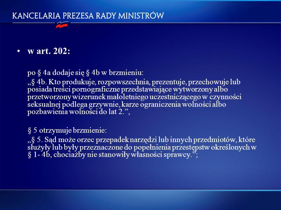 w art. 202: po § 4a dodaje się § 4b w brzmieniu: