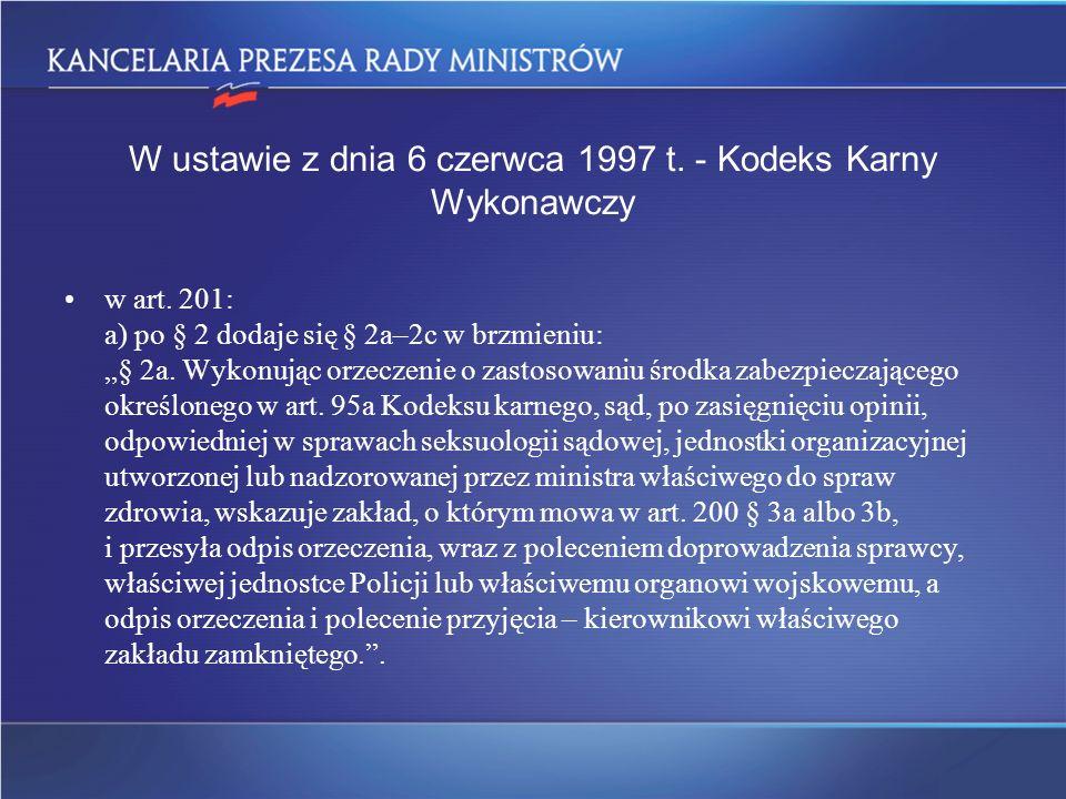 W ustawie z dnia 6 czerwca 1997 t. - Kodeks Karny Wykonawczy