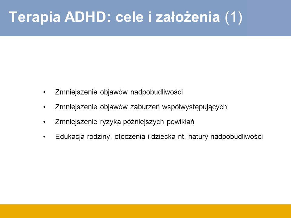 Terapia ADHD: cele i założenia (1)