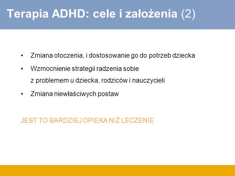 Terapia ADHD: cele i założenia (2)