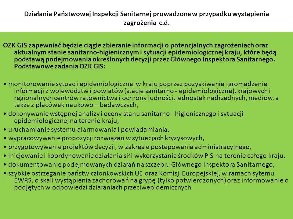 Działania Państwowej Inspekcji Sanitarnej prowadzone w przypadku wystąpienia zagrożenia c.d.