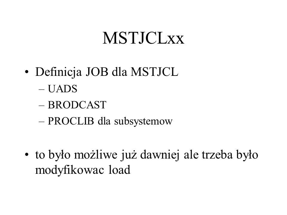 MSTJCLxx Definicja JOB dla MSTJCL