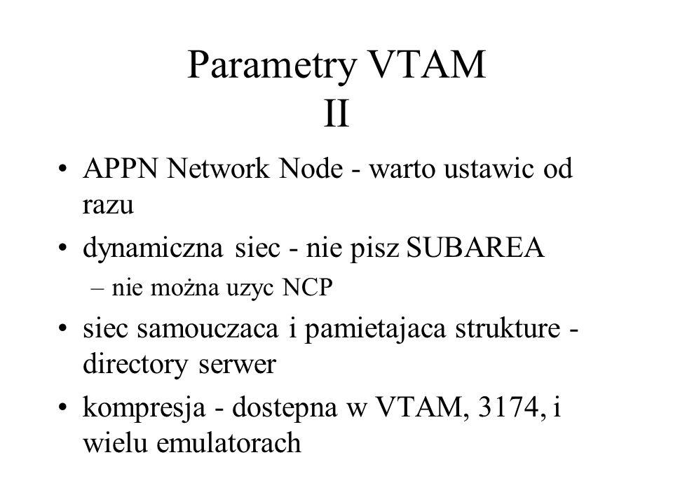 Parametry VTAM II APPN Network Node - warto ustawic od razu