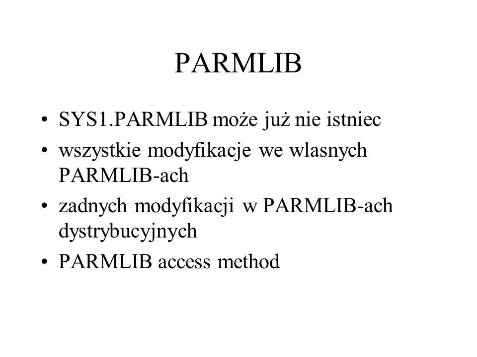 PARMLIB SYS1.PARMLIB może już nie istniec
