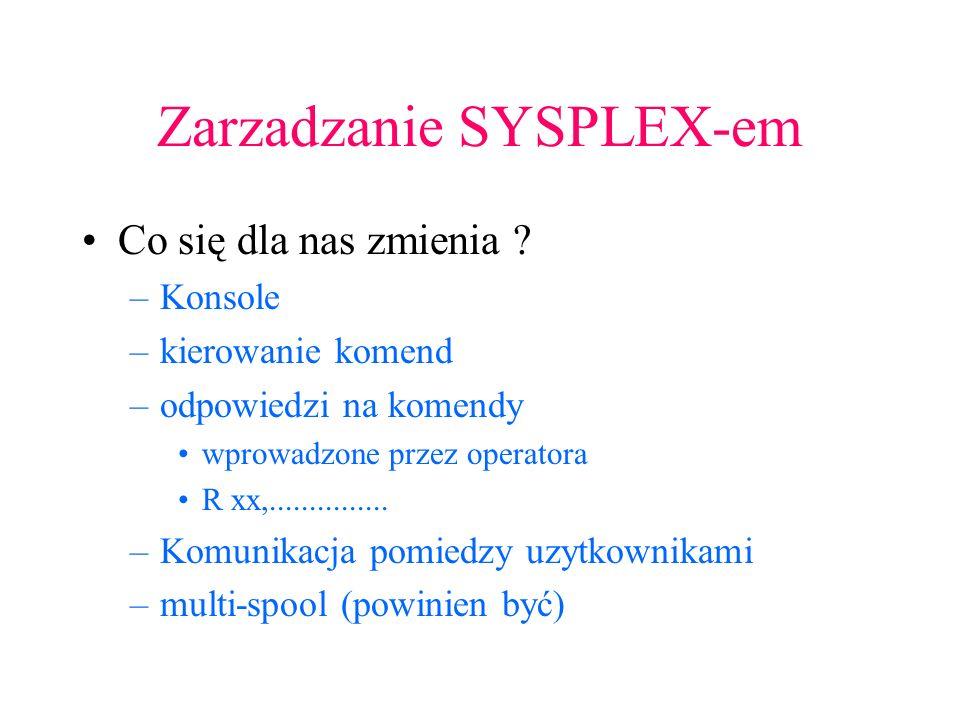 Zarzadzanie SYSPLEX-em
