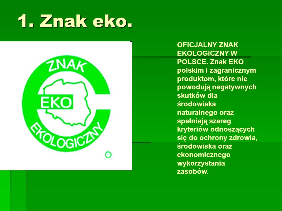 1. Znak eko.