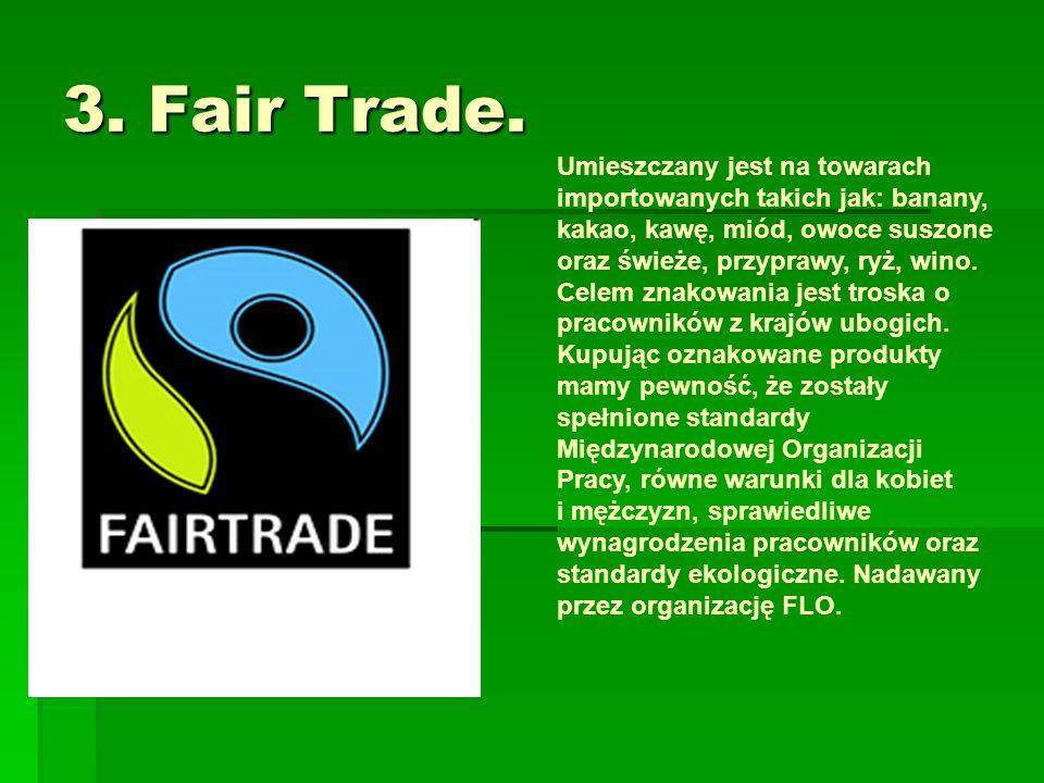 3. Fair Trade.