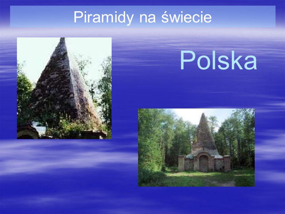 Piramidy na świecie Polska