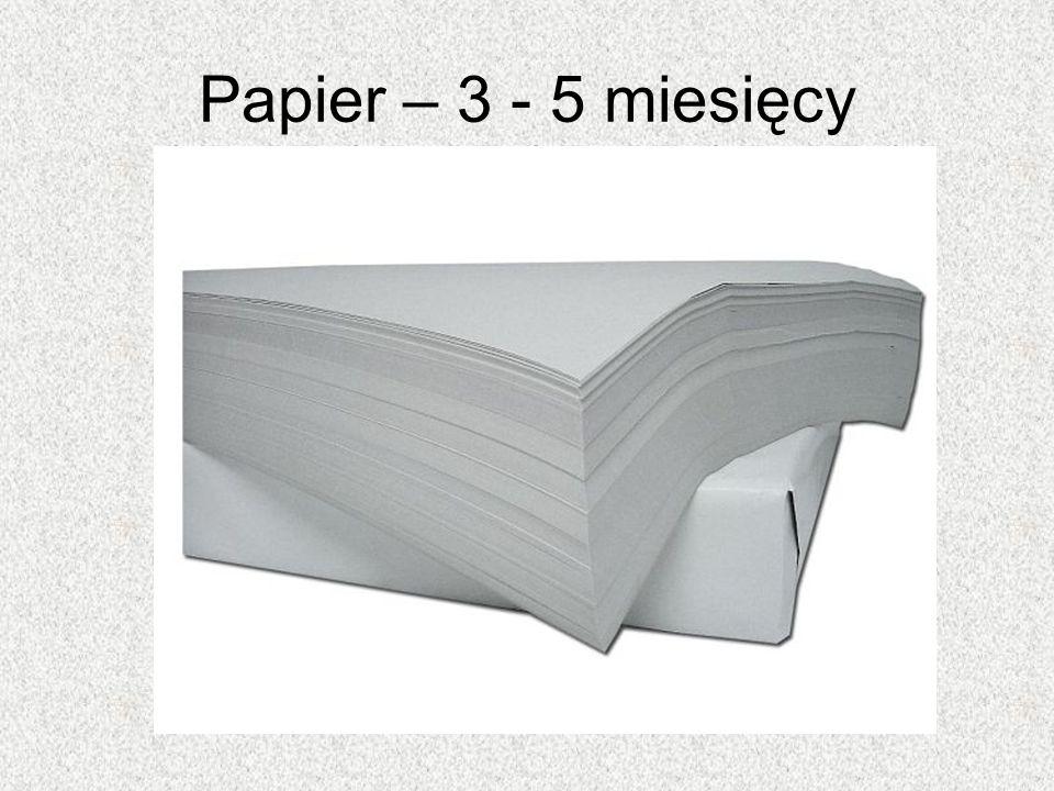 Papier – 3 - 5 miesięcy