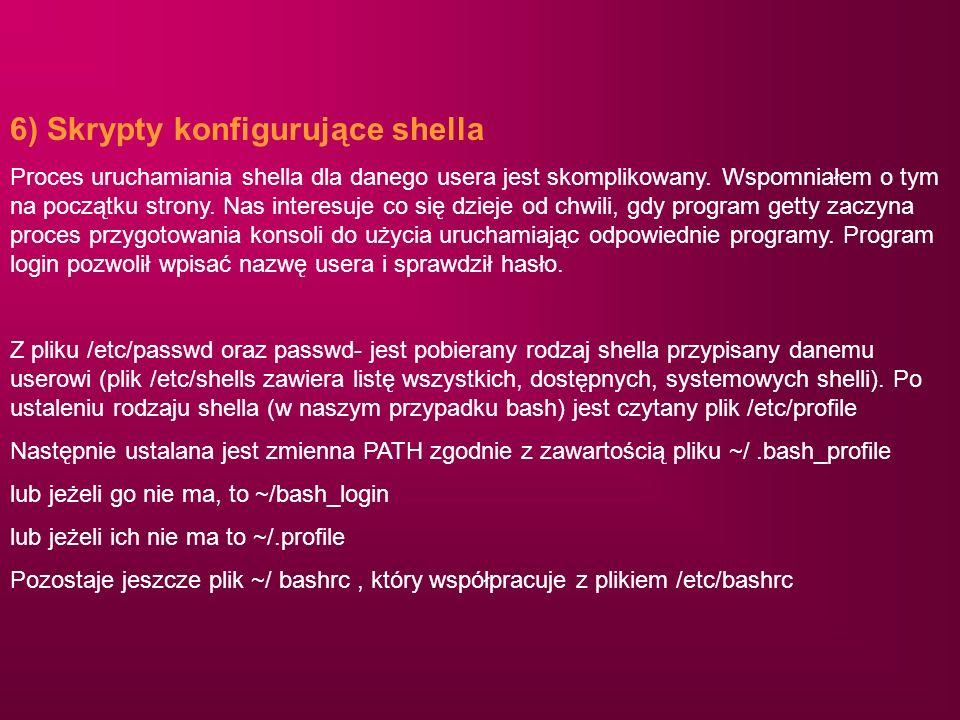 6) Skrypty konfigurujące shella