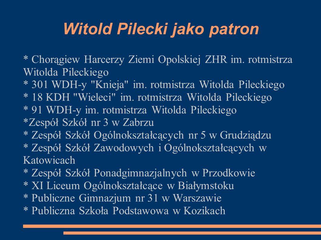 Witold Pilecki jako patron