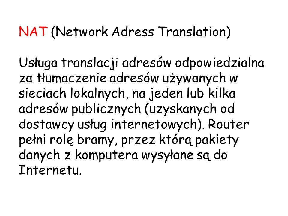 NAT (Network Adress Translation)