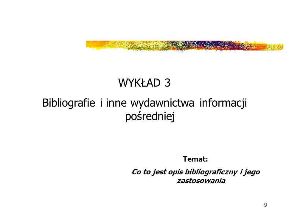 Co to jest opis bibliograficzny i jego zastosowania