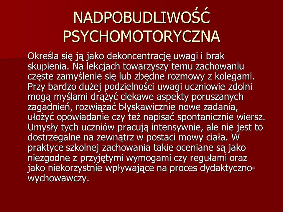NADPOBUDLIWOŚĆ PSYCHOMOTORYCZNA