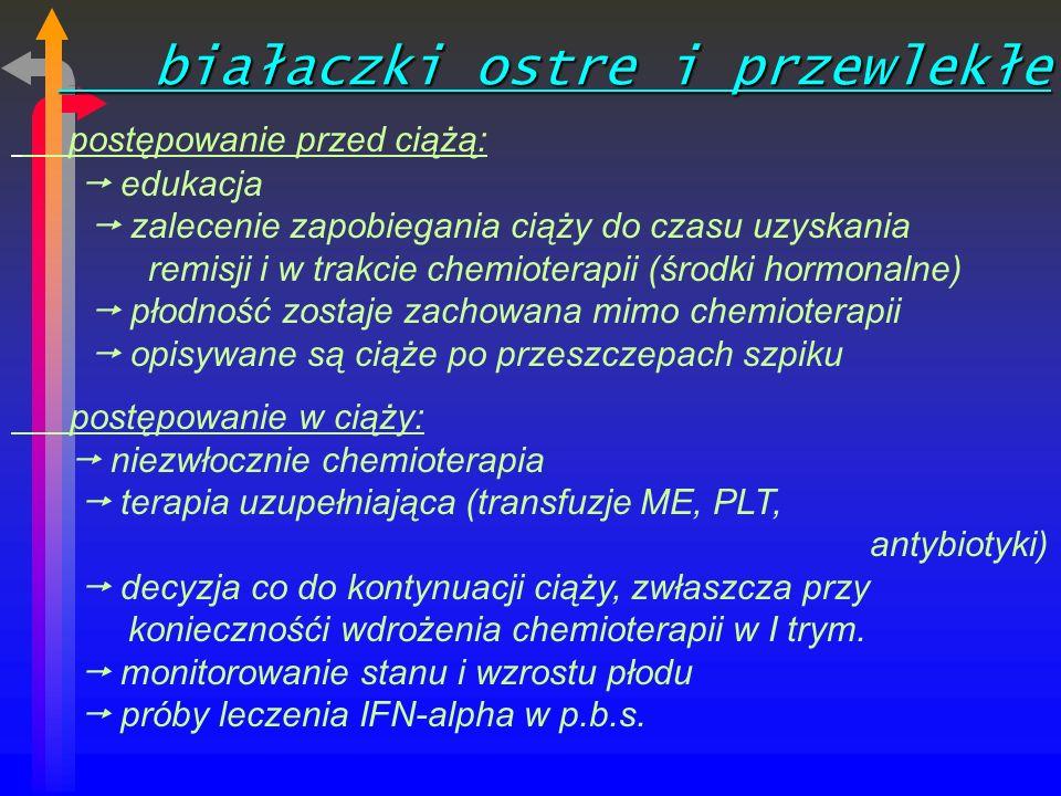 białaczki ostre i przewlekłe