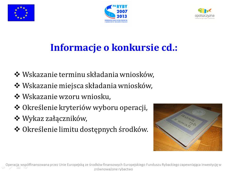 Informacje o konkursie cd.: