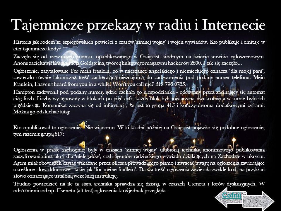 Tajemnicze przekazy w radiu i Internecie