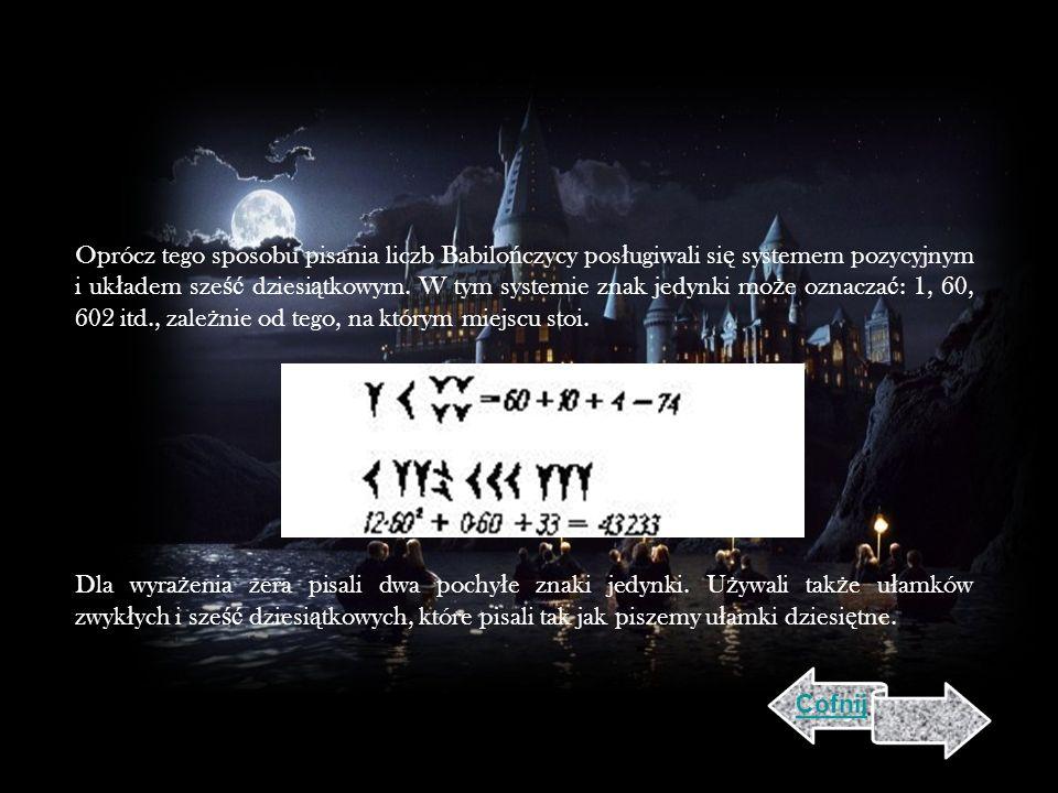 Oprócz tego sposobu pisania liczb Babilończycy posługiwali się systemem pozycyjnym i układem sześć dziesiątkowym. W tym systemie znak jedynki może oznaczać: 1, 60, 602 itd., zależnie od tego, na którym miejscu stoi. Dla wyrażenia zera pisali dwa pochyłe znaki jedynki. Używali także ułamków zwykłych i sześć dziesiątkowych, które pisali tak jak piszemy ułamki dziesiętne.