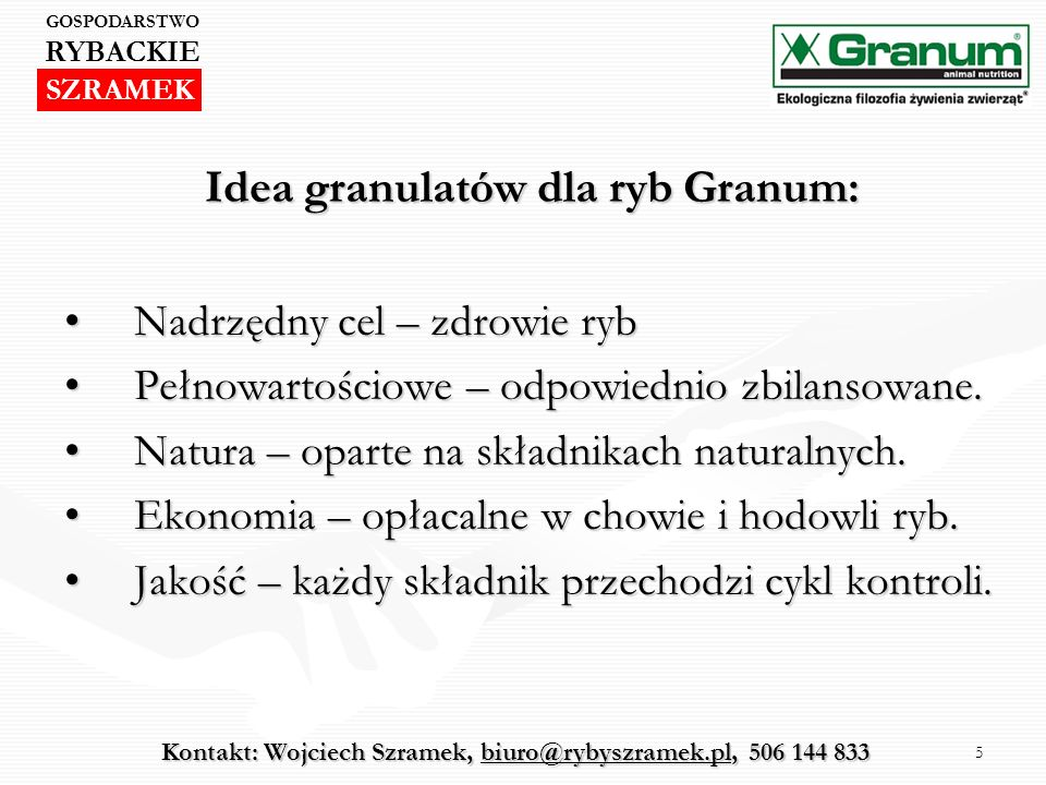 Idea granulatów dla ryb Granum: