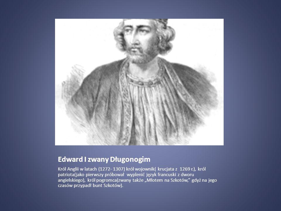 Edward I zwany Długonogim